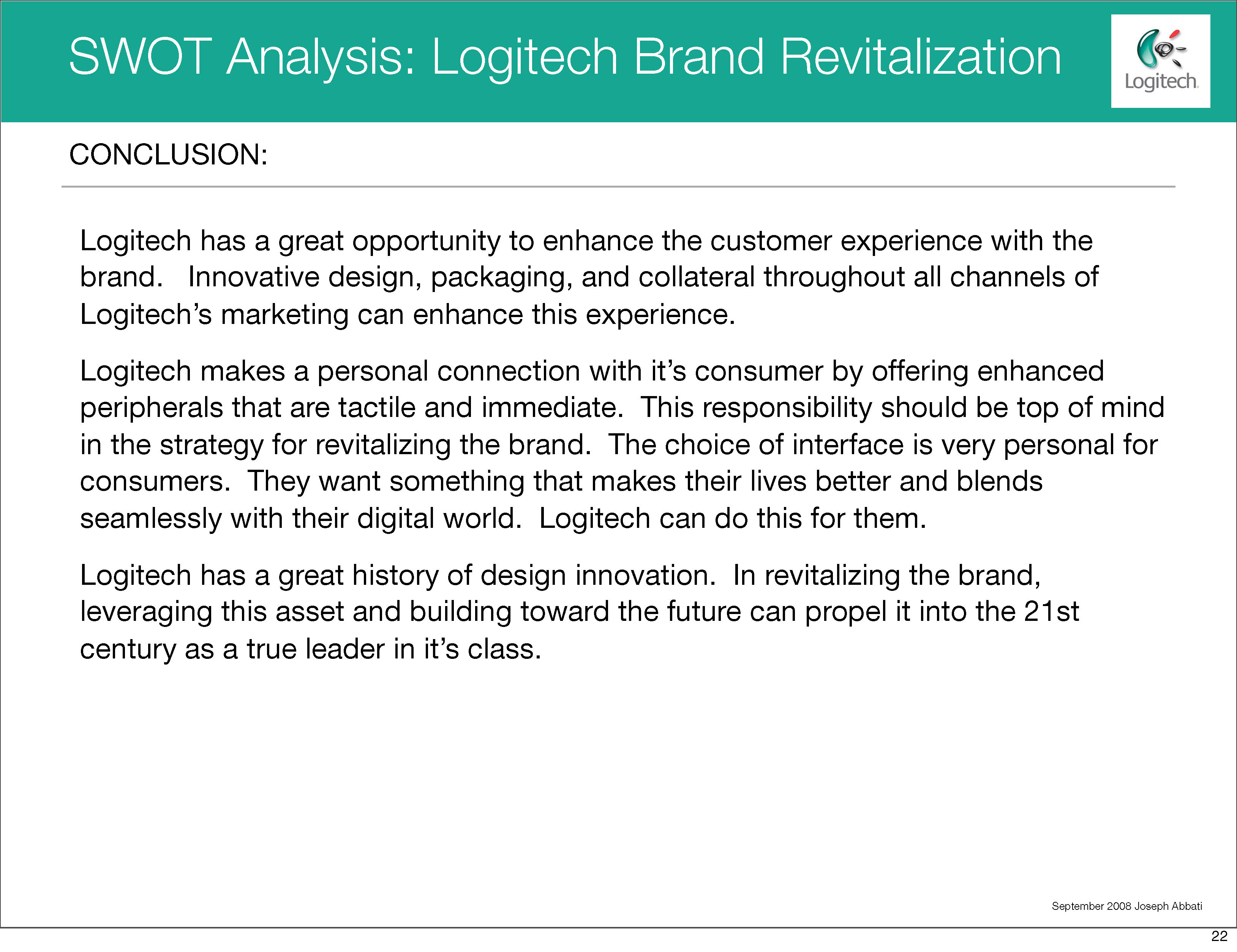 logitech swot analysis This report provides a detailed analysis of the market, its dynamics, structure, characteristics logitech(switzerland) anker(united states) roccat(germany.